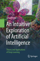 An Intuitive Exploration of Artificial Intelligence