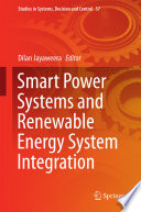 Smart Power Systems And Renewable Energy System Integration Book PDF
