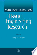 WTEC Panel Report on Tissue Engineering Research