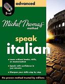 Michel Thomas Method Italian Advanced, 5-CD Program