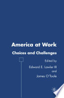 America at Work  : Choices and Challenges