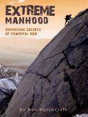 Extreme Manhood E-Book