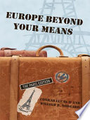 Europe Beyond Your Means