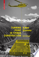 Turning Point in Timber Construction