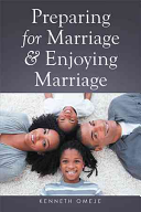 Preparing for Marriage and Enjoying Marriage