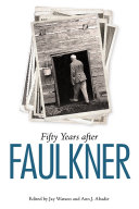 Fifty Years after Faulkner Book