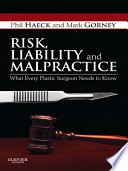Risk  Liability and Malpractice