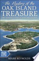 The Mystery of the Oak Island Treasure
