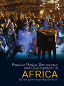 Popular Media  Democracy and Development in Africa
