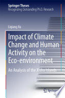 Impact of Climate Change and Human Activity on the Eco environment Book