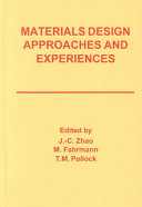 Materials Design Approaches and Experiences