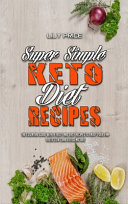 Super Simple Keto Diet Recipes Book PDF