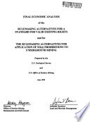 Valid Existing Rights - Proposed Revisions to the Permanent Program Regulations Implementing Section 522(E) of the Surface Mining Control and Reclamation Act of 1977 and Proposed Rulemaking Clarifying the Applicability of Section 522(E) to Subsidence from Underground Mining
