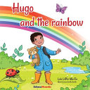 Hugo and the Rainbow