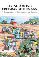 Living among Free-Range Humans ebook