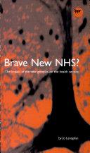 Brave New NHS?