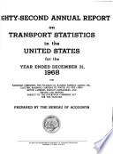 Annual Report on Transport Statistics in the United States for the Year Ended