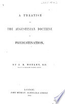 A Treatise on the Augustinian Doctrine of Predestination