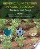 Beneficial Microbes in Agro Ecology