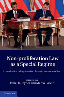 Non-Proliferation Law as a Special Regime