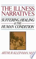 The Illness Narratives