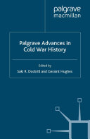 Palgrave Advances in Cold War History