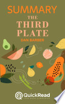 Summary of The Third Plate by Dan Barber