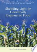 Shedding Light on Genetically Engineered Food Book