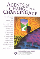 Agents Of Change In A Changing Age