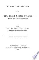 Memoir and Remains of the Rev  Robert Murray M Cheyne