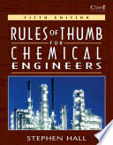 Rules of Thumb for Chemical Engineers Book