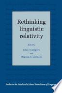 Rethinking Linguistic Relativity