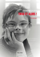 Triso et alors ! ebook