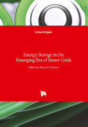 Energy Storage in the Emerging Era of Smart Grids