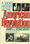 A Short History of the American Revolution Book PDF
