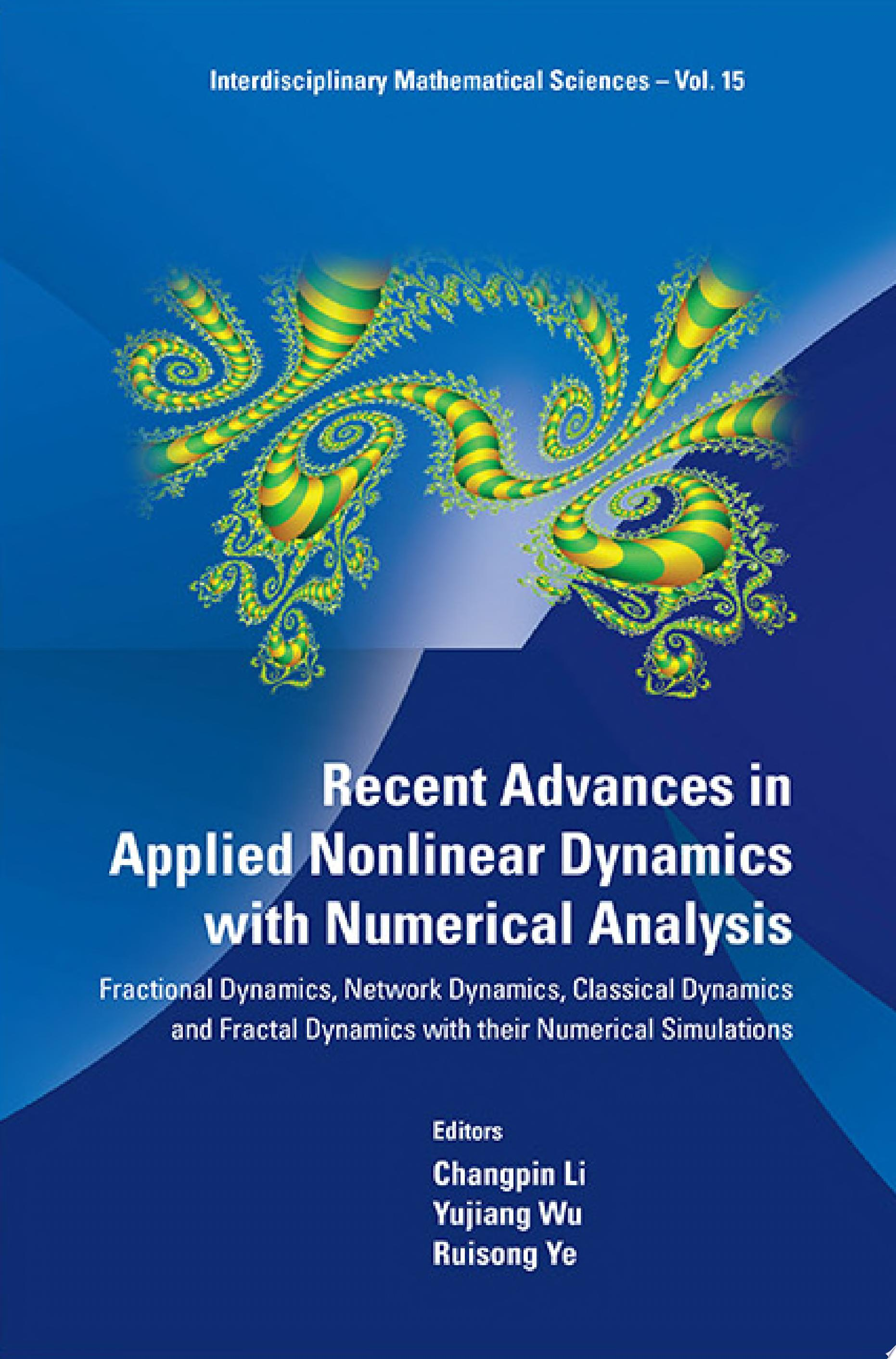 Recent Advances in Applied Nonlinear Dynamics with Numerical Analysis