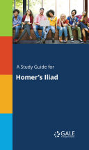 A Study Guide for Homer s Iliad