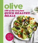 Olive  100 of the Very Best Quick Healthy Meals