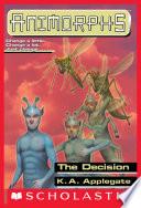 The Decision  Animorphs  18