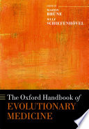 The Oxford Handbook of Evolutionary Medicine