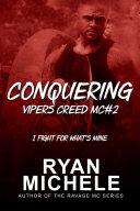 Conquering (Vipers Creed MC 2)