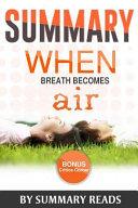 Summary   When Breath Becomes Air Book PDF