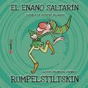 Rumpelstiltskin / El enano saltarín. Bilingual English/Spanish [Pdf/ePub] eBook