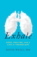 Exhale: Hope, Healing, and a Life in Transplant