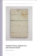 Aesthetic Theory  Abstract Art  and Lawrence Carroll