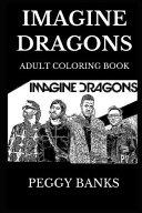 Imagine Dragons Adult Coloring Book