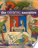 The Ceramic Narrative