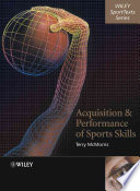 Acquisition and Performance of Sports Skills Book