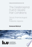 The Cerebrospinal Fluid in Severe Pain Conditions: Clinical, Pharmacological and Proteomic Aspects