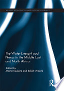 The Water Energy Food Nexus in the Middle East and North Africa
